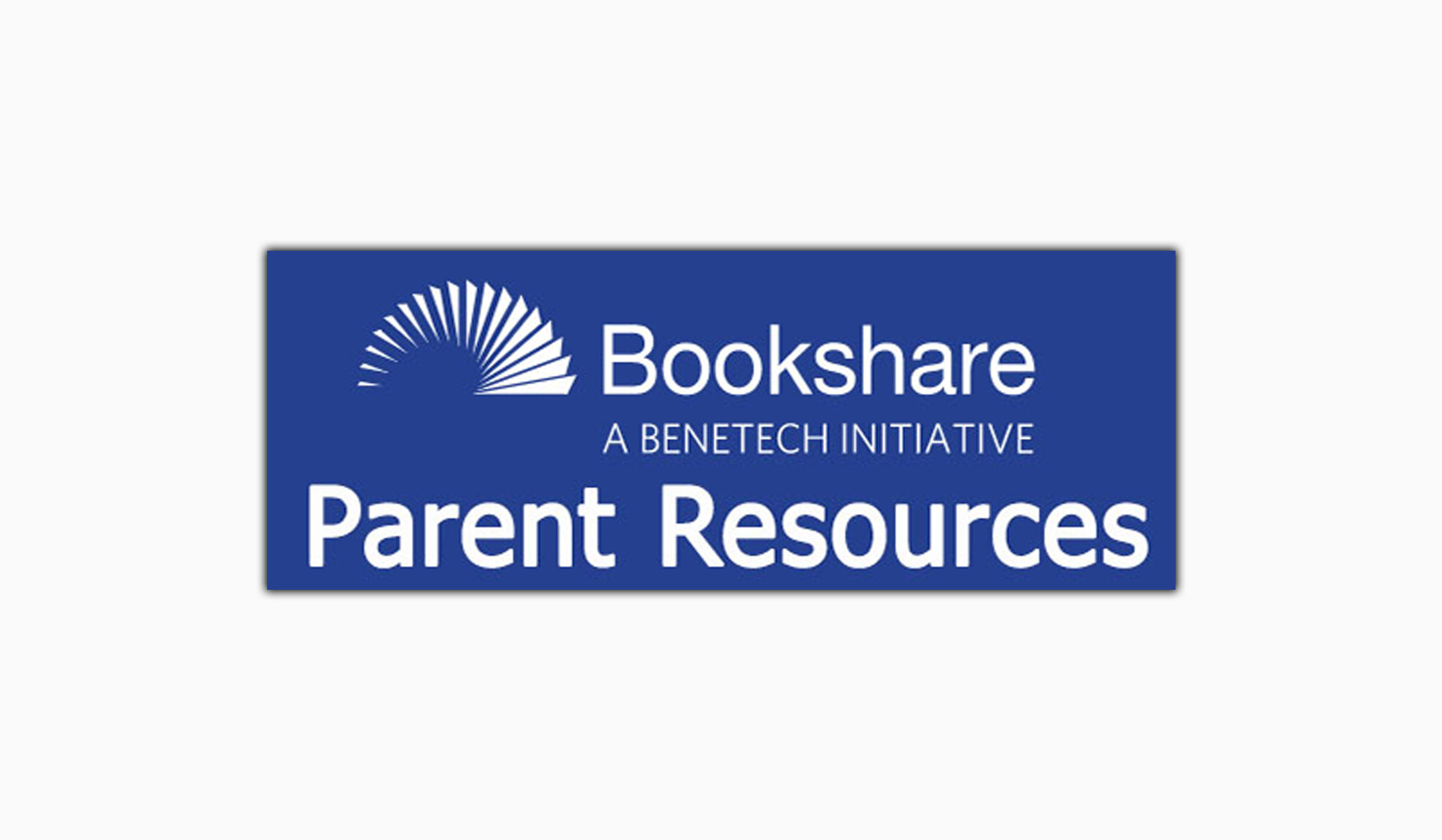 click for Bookshare parent resources