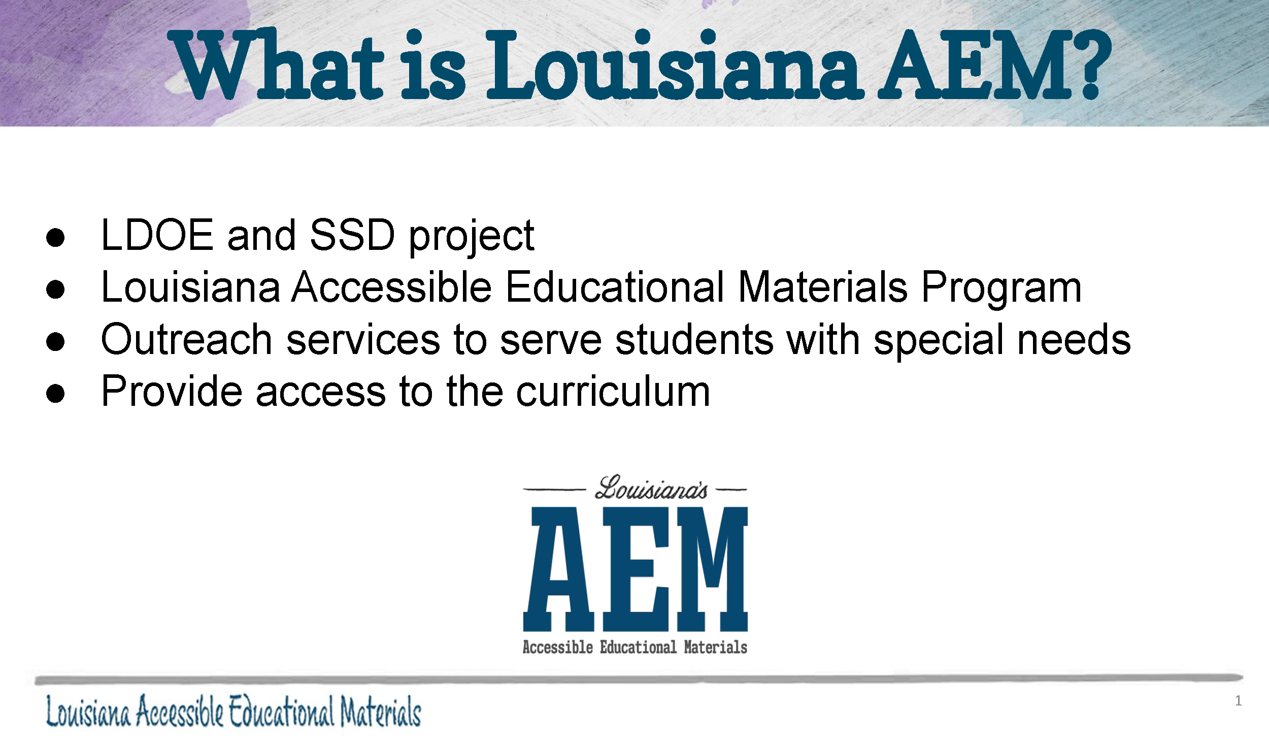 What is Louisiana AEM?