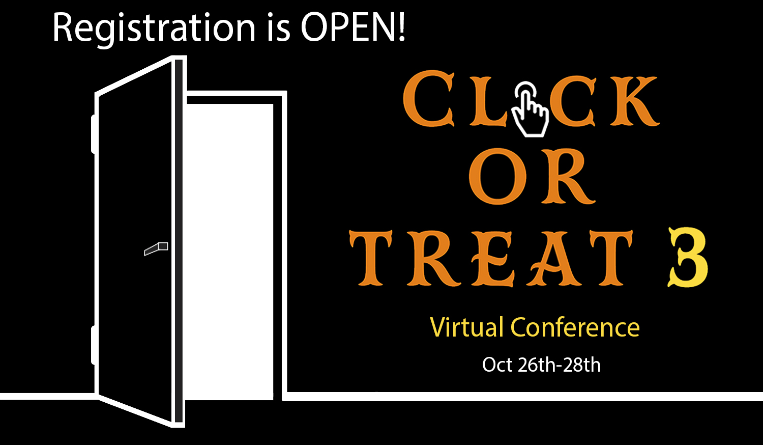 Click or Treat online Conference Registration is open